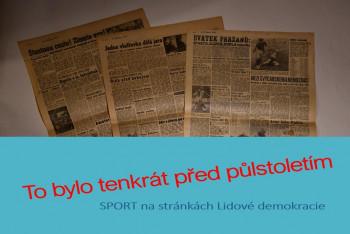 Před padesáti lety se hrálo utkání ČSSR - NDR 0:0 a teď hádejte, ve kterém to bylo sportu?